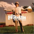 The Fratellis, 'Here We Stand' (Cherrytree/Interscope)
