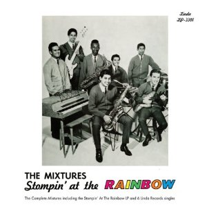 The Mixtures, 'Stompin at the Rainbow' (Minky)