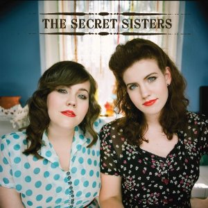 The Secret Sisters, 'The Secret Sisters' (Beladroit/Universal Republic)