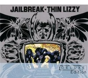 Thin Lizzy, 'Jailbreak: Deluxe; Johnny the Fox: Deluxe' (UME)