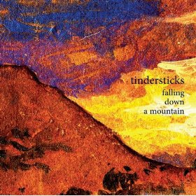 Tindersticks, 'Falling Down a Mountain' (Constellation)