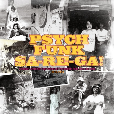 Various Artists, 'Psych Funk Sa-Re-Ga!' (World Psychedelic Funk Classics/Now Again)