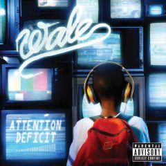 Wale, 'Attention: Deficit' (Allido/Interscope)