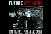 Future move that dope Pusha T Pharrell