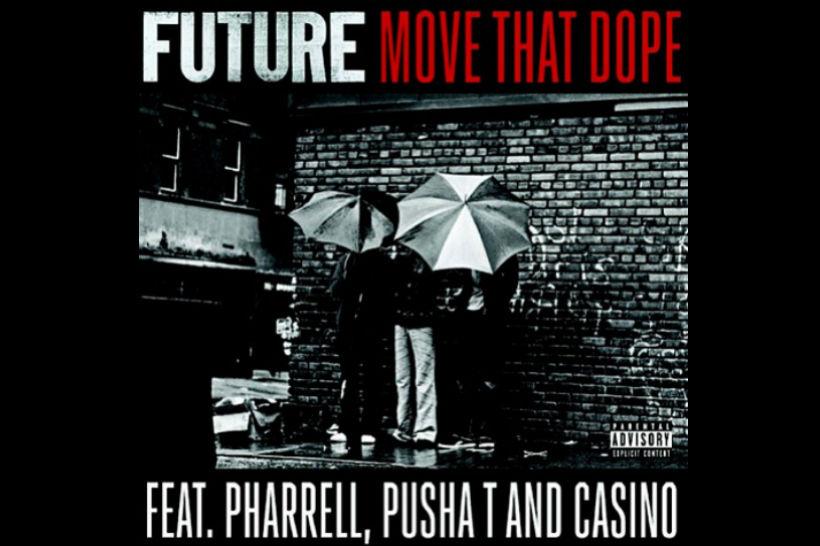 Future move that dope Pusha T Pharrell