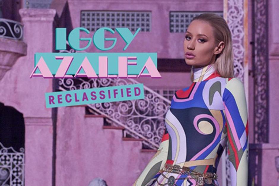 Iggy Azalea, Iggy Szn, Reclassified, New Classic, Stream