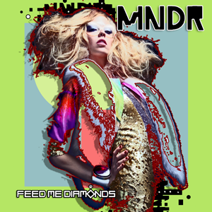 MNDR, 'Feed Me Diamonds' (Ultra)