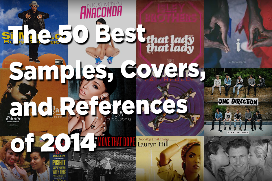Samples Covers and References, Year in Music 2014