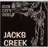 SUN CITY GIRLS – 'JACKS CREEK'