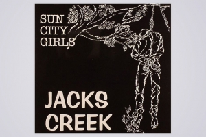 SUN CITY GIRLS – 'JACKS CREEK'
