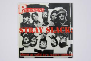 PAVEMENT – 'STRAY SLACK'